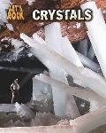 Crystals (Heinemann Infosearch: Let's Rock)