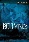 Coping with Bullying (Real Life Issues)