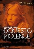 Coping with Domestic Violence (Real Life Issues)