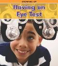 Having an Eye Test (Heinemann Read and Learn)