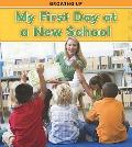 My First Day at a New School (Heinemann Read and Learn: Growing Up)