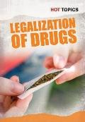 Legalization of Drugs (Hot Topics)
