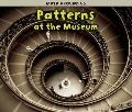 Patterns at the Museum (Math Around Us)