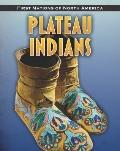 Plateau Indians (First Nations of North America)