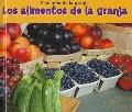 Los alimentos de la granja (Food from Farms) (Bellota) (Spanish Edition)