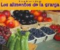 Los alimentos de la granja (Food from Farms)