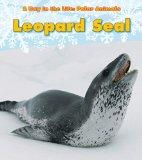 Leopard Seal (Day in the Life: Polar Animals)