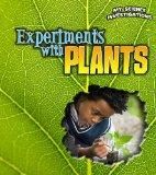Experiments with Plants (Heinemann First Library: My Science Investigations)