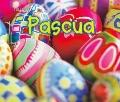 Pascua (Easter) (Bellota: Fiesta / Acorn: Holidays and Festivals) (Spanish Edition)