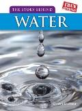 The Story Behind Water (True Stories)