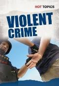 Violent Crime (Hot Topics)