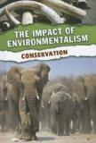 Conservation (The Impact of Environmentalism)