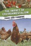 Food and Farming (The Impact of Environmentalism)