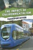 Transportation (The Impact of Environmentalism)