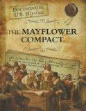 The Mayflower Compact (Documenting U.S. History)