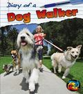 Diary of a Dog Walker (Heinemann First Library: Diary of A. . .)