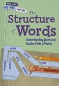 The Structure of Words: Understanding Prefixes, Suffixes, and Root Words (Find Your Way With...