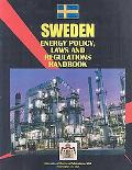 Sweden Energy Policy, Laws and Regulation Handbook (World Law Business Library)