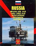 Russia Mining Laws and Regulations Handbook (World Law Business Library)