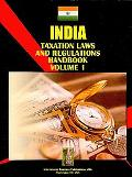 India Taxation Laws and Regulations Handbook (World Law Business Library)