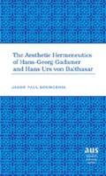 Aesthetic Hermeneutics of Hans-Georg Gadamer and Hans Urs Von Balthasar