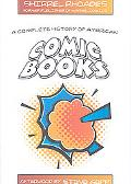 Complete History of American Comic Books