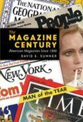 Magazine Century : American Magazines Since 1900