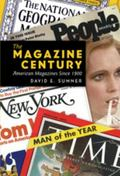 Magazine Century : American Magazines since 1900 HB