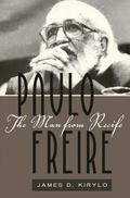 Paulo Freire (Counterpoints: Studies in the Postmodern Theory of Education)
