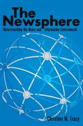 Newsphere : Understanding the News and Information Environment