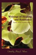Writings of Healing and Resistance : Empathy and the Imagination-Intellect