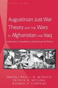 Augustinian Just War Theory and the Wars in Afghanistan and Iraq