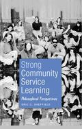 Strong Community Service Learning (Adolescent Cultures, School & Society)
