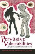 Pervasive Vulnerabilities : Sexual Harassment in School