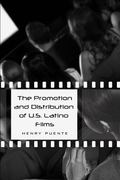 Promotion and Distribution of U. S. Latino Films CB