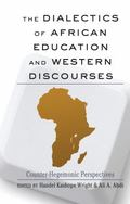 Dialectics of African Education and Western Discourses : Counter-Hegemonic Perspectives