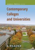 Contemporary Colleges and Universities : A Reader