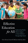 Effective Education for All : Implementing Positive Behavior Support in Early Childhood Thro...