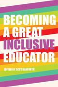 Teaching Transformation : Becoming an Inclusive Educator