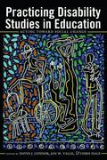 Practicing Disability Studies in Education, Acting Toward Social Change