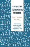 Conducting Hermeneutic Research: From Philosophy to Practice (Critical Qualitative Research)...