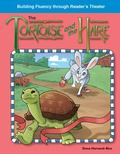 The Tortoise and the Hare: Fables (Building Fluency Through Reader's Theater)