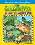 The Grasshopper and the Ants: Fables (Building Fluency Through Reader's Theater)