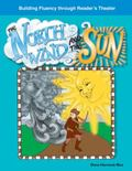 The North Wind and the Sun: Fables (Building Fluency Through Reader's Theater)