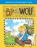 The Boy Who Cried Wolf: Fables (Building Fluency Through Reader's Theater)