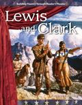 Lewis and Clark: Expanding and Preserving the Union (Building Fluency Through Reader's Theater)