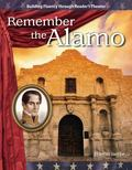 Remember the Alamo: Expanding and Preserving the Union (Building Fluency Through Reader's Th...