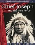Chief Joseph and the Nez Perce: Expanding and Preserving the Union (Building Fluency Through...
