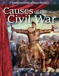 Causes of the Civil War: Expanding and Preserving the Union (Building Fluency Through Reader...