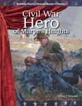 Civil War Hero of Maryes Heights: Expanding and Preserving the Union (Building Fluency Throu...